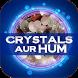 Crystals Aur hum by MAXWELL GLOBAL SOFTWARE