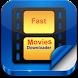 Fast Movie Downloader New by Next Quick Developer00