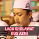 Lagu Sholawat Gus Azmi Mp3