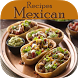 Mexican Food Recipes by Vertice Zone