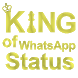 King Of Whats App Status by Key Variant Solutions Pvt. Ltd.