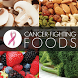 Cancer Fighting Foods by B6Squad Dev.