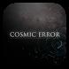 COSMIC ERROR by designium