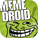 Memedroid - Memes, Gifs, FunnyPics & Meme Maker by Novagecko