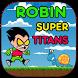 Robin Super Titans Go by jhon yves