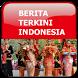 Berita Terkini Indonesia by Greenrex