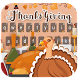 Happy Thanksgiving Day Keyboard by Bestheme keyboard Creator