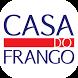 Casa do Frango | Fortaleza by Appz2me