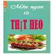 Nấu Thịt Heo by Toan Top