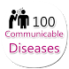 100 Communicable Diseases by Gyan Badaye