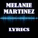 Melanie Martinez Top Lyrics by Khuya