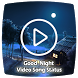 Good Night video song status : lyrical video by video song status