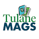 Tulane Mags by Gradmags | Mzines