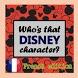 Nommez ce personnage de Disney by Homage
