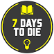 Guide.7 Days to Die - Learn How to Survive by GameGuides.Online