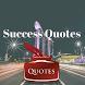 Success Quotes by Marketaro