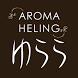 AROMA HEALING ゆらら by アドマウント