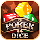 Poker Dice by Silent Monk Games