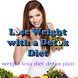 Lose Weight with a Detox Diet by Cameron Taylor