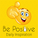 Be Positive Daily Quotes by Ten Doves Charity