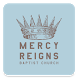 Mercy Reigns Baptist Church by Subsplash Inc