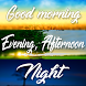 Morning Afternoon Night Share by Evolution Apps e Games