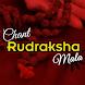 Chant Rudraksh Mala by Auro Info Soft Technology