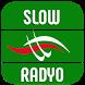 SLOW RADYO by Radyo ve Müzik Uygulamaları