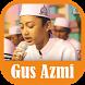Kumpulan Lagu Sholawat Gus Azmi MP3 Merdu