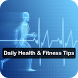 Daily Health & Fitness Tips by Sai Developer