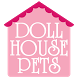 Dollhouse Pets by Dollhouse Pets