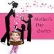 Mothers Day Quotes 2015 by Home_apps
