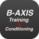B-AXIS Traianing&Conditioning by Misepuri