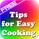 Tips for Easy Cooking