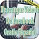 Descargar Videos de Facebook Gratis Español Guia by NuevoMundo