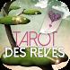 Tarot des Rêves by Horoscope !