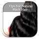 Tips For Natural Black Hair by Jeff Ray