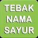 Tebak Nama Sayur by Syaikhul Amri