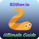 Ultimate Guide : Slither.io by Kreative Studio Apps