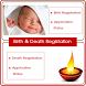 Birth and Death Registration by SS App Needs