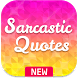 Sarcastic Quotes by KhoniaDev