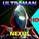 Guide Ultraman Nexus HD by MHN Live