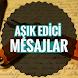 Aşık Edici Mesajlar Yeni by Zezgier