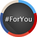 #ForYou (Unreleased) by Virtualgeo Srl