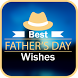 Best Father`s Day Wishes by appyown
