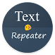 Text Repeater by CentroidApps