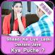 Ladki Dekhane Jaye Kya Puche ? by StoryLine
