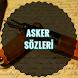 Asker Sözleri Yeni by Zezgier