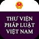Thư Viện Pháp Luật Việt Nam by saokhuedl