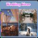 Wedding Ideas by Daniel T.Ward